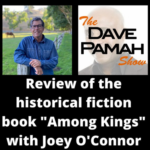 """Review of the historical fiction book """"Among Kings"""" with Joey O'Connor"""