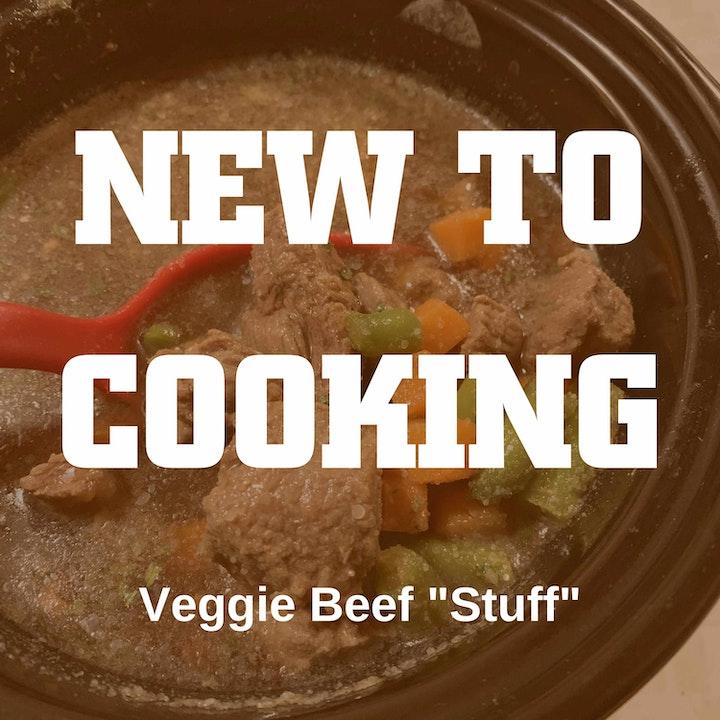 "Beef Veggie ""Stuff"""
