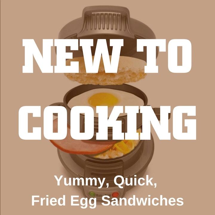 Quick, Yummy Friend Egg Sandwhiches