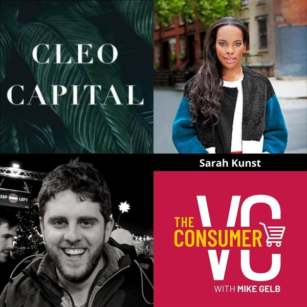 Sarah Kunst (Cleo Capital) - The Future of Work, Complicated Consumer and How to Have a Diverse Portfolio