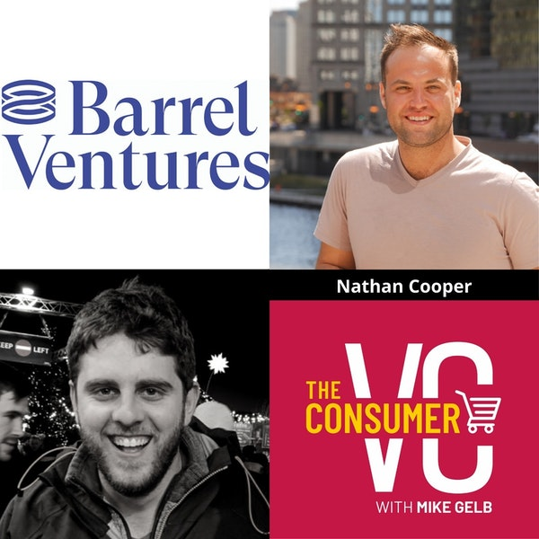 Nate Cooper (Barrel Ventures): Lessons Learned from Founding Two Companies, The Beauty of Chicago and Investing in Markets that are Overlooked