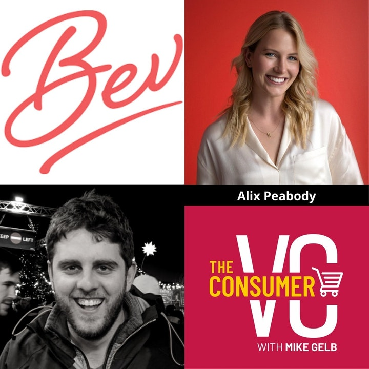 Alix Peabody (Bev) - From Producing Events to Founding a Wine Company, The Challenges When Raising Capital, and How She Thinks About Opportunities