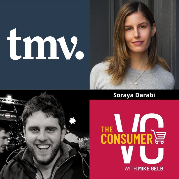 Soraya Darabi (TMV) - The Care Economy, Where Change Needs to Start In VC, and How to Approach Market Sizing