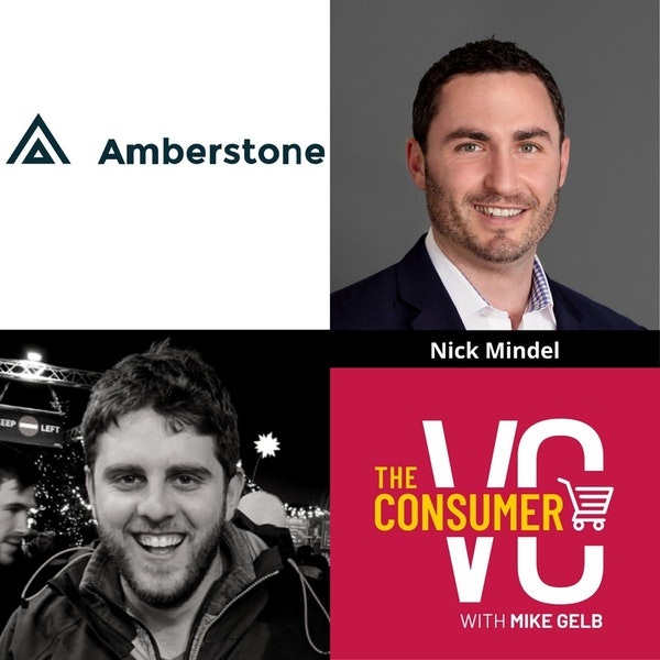 Nick Mindel (Amberstone) - Differences Between Trends and Fads, The Opportunity He Saw Investing In Consumer Brands, Why He's Bullish On Founders Located In Secondary Markets