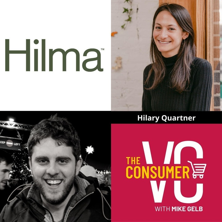 """Hilary Quartner (Hilma) - Creating The """"Clinical Herbal"""" Category, Her Fundraising Strategy, and The Decision Making Process with Two CEOs"""