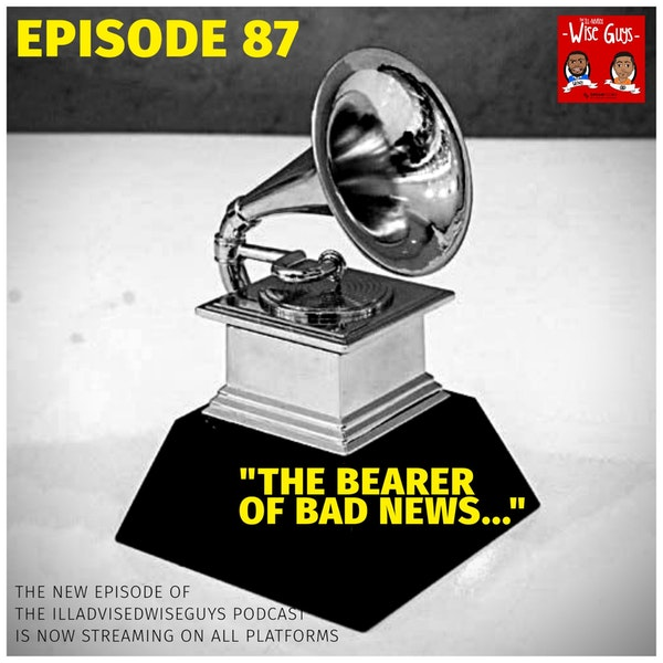 "Episode 87 - ""The Bearer of Bad News..."" Image"