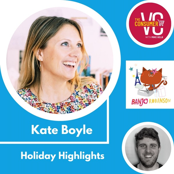 Holiday Recap: Kate Boyle, CEO of Banjo Robinson