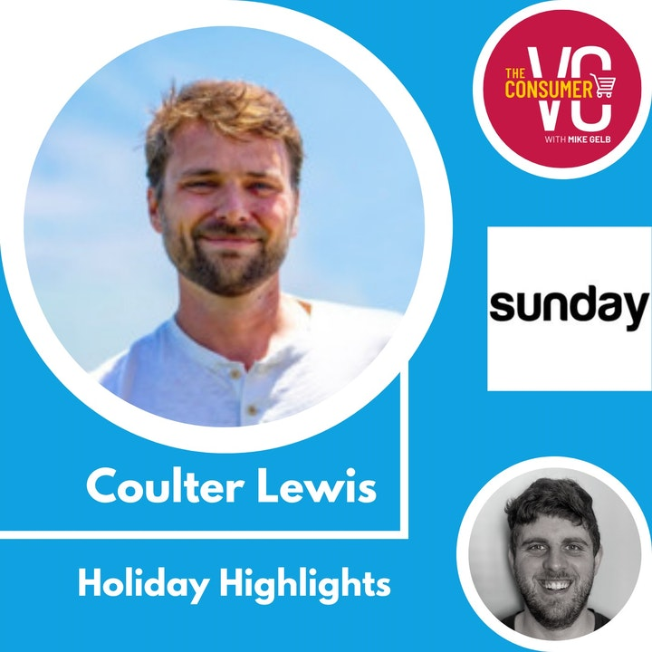 Holiday Recap: Coulter Lewis, CEO of Sunday