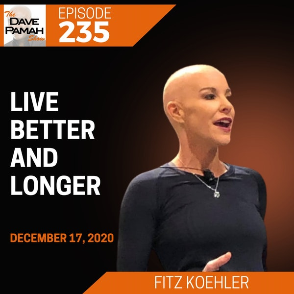 Live better and longer with Fitz Koehler