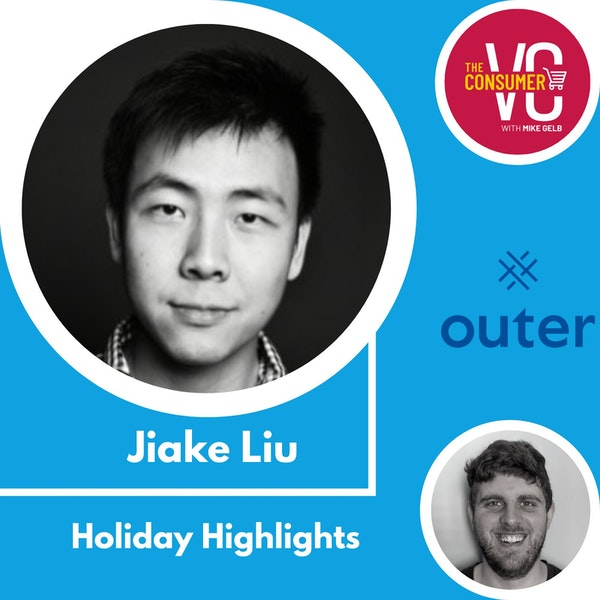 Holiday Recap: Jiake Liu, CEO of Outer