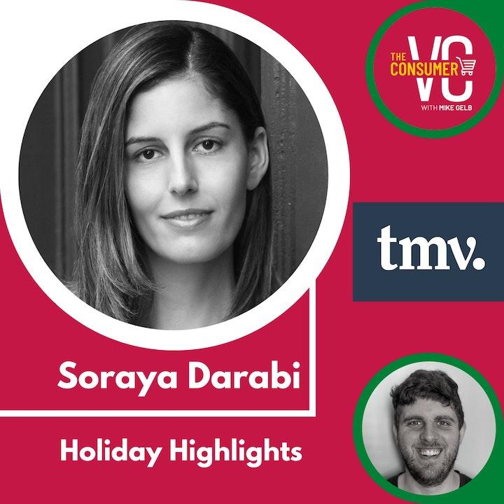 Holiday Highlights: Soraya Darabi, Founding Partner TMV