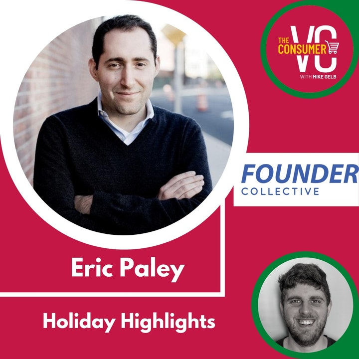 Holiday Highlights: Eric Paley, Founding Partner at Founder Collective