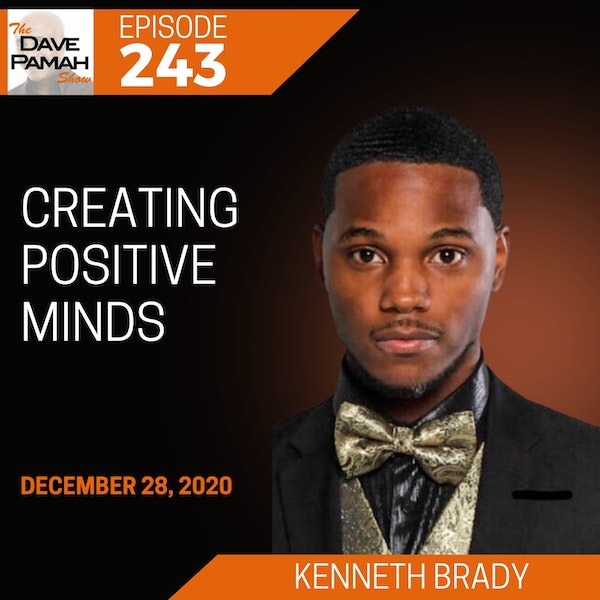 Creating Positive Minds with Kenneth Brady