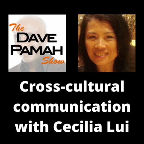 Cross-cultural communication with Cecilia Lui