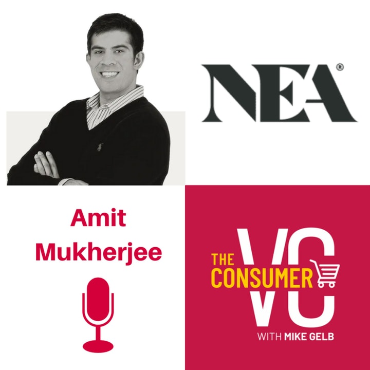 Amit Mukherjee (NEA) - The Gen Z Consumer, How to Evaluate Two Different Competing Companies