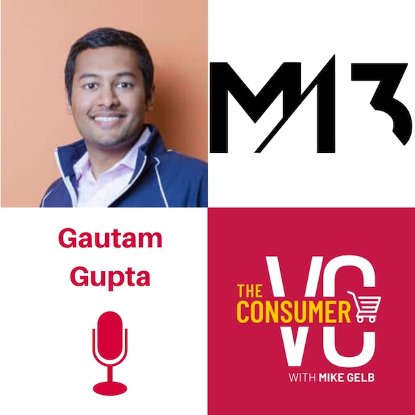 Gautam Gupta (M13) - The Thin Line Between Success and Failure, Board Construction, and Why He Offers Learnings, Not Advice