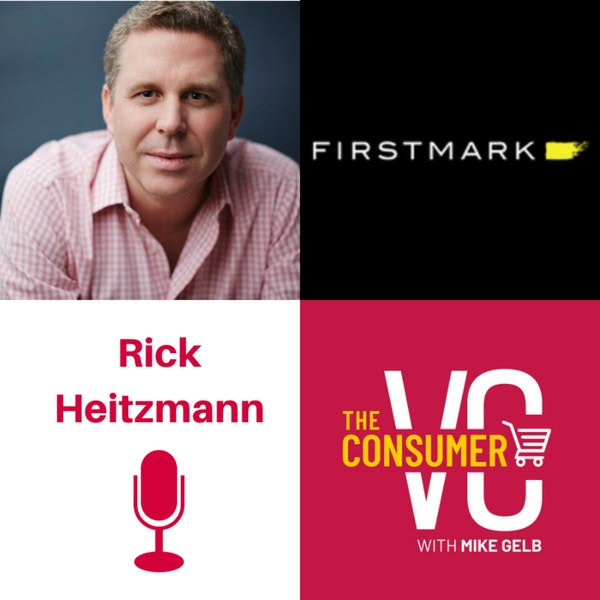 Rick Heitzmann (FirstMark Capital) - The Future of Marketplaces, Why investing in B2C companies is different to B2B companies, Investing in Secondary and Tertiary Markets