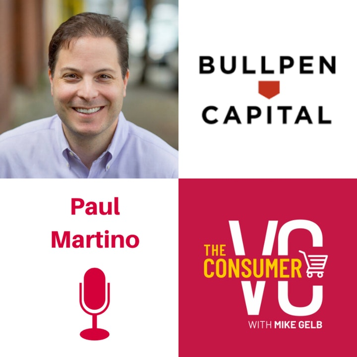Paul Martino (Bullpen Capital) - What it Means to be a Contrarian Investor, The Arbitrage Opportunity at Post Seed, and Founders That Have Chips On Their Shoulders
