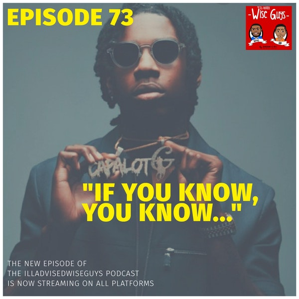 """Episode 73 - """"If You Know, You Know..."""" Image"""