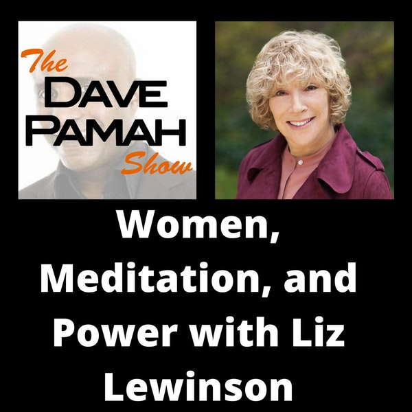 Women, Meditation, and Power with Liz Lewinson