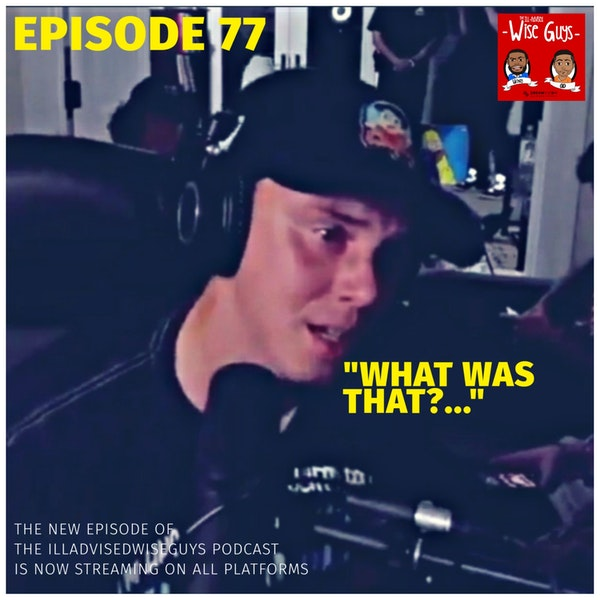 """Episode 77 - """"What Was That?..."""" Image"""