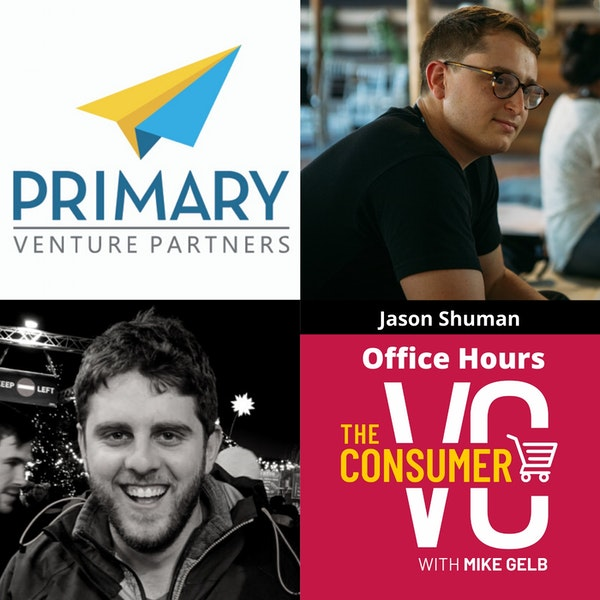 Office Hour 1. Jason Shuman (Primary Ventures) - Recorded Live June 9th