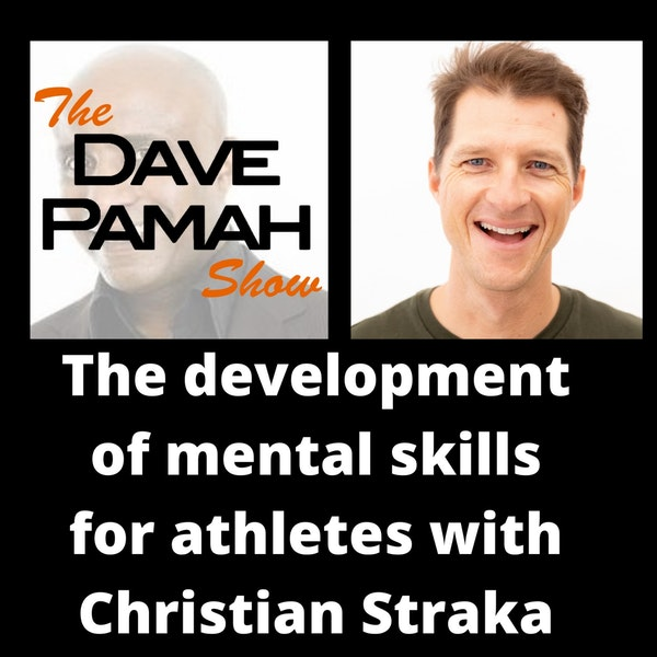 The development of mental skills for athletes with Christian Straka