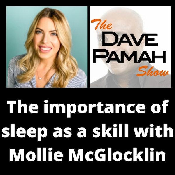 The importance of sleep as a skill with Mollie McGlocklin