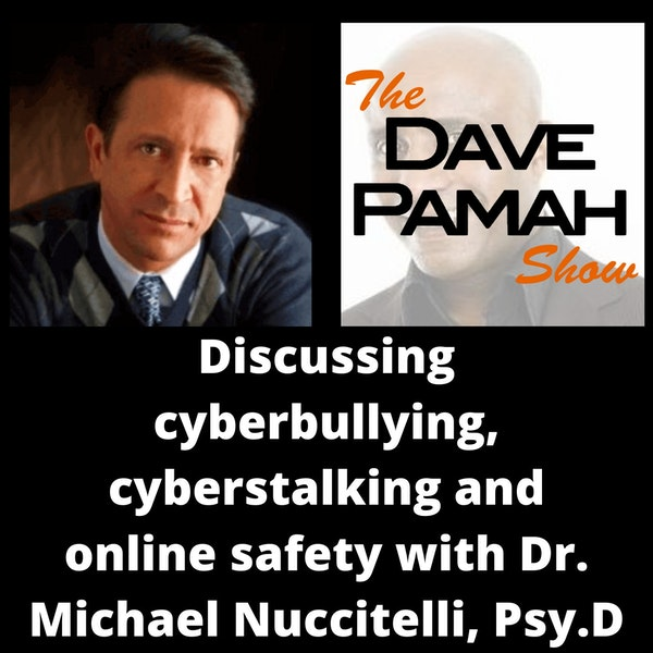 Discussing cyberbullying, cyberstalking and online safety with Dr. Michael Nuccitelli, Psy.D