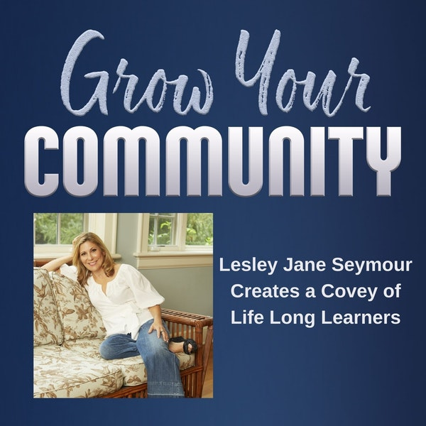 Lesley Jane Seymour Creates a Covey of Life Long Learners Image