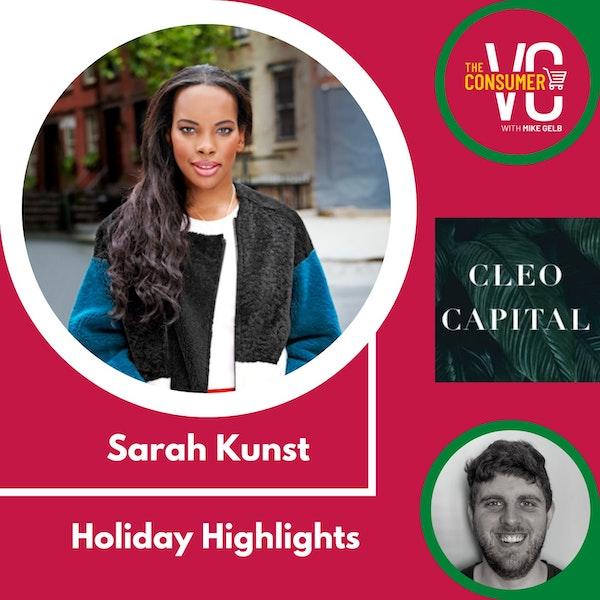 Holiday Highlights: Sarah Kunst, Managing Director of Cleo Capital