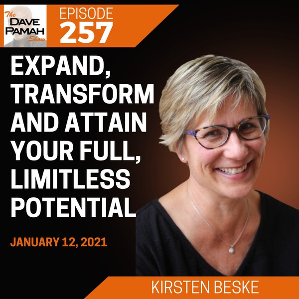 Expand, transform and attain your full, limitless potential with Kirsten Beske