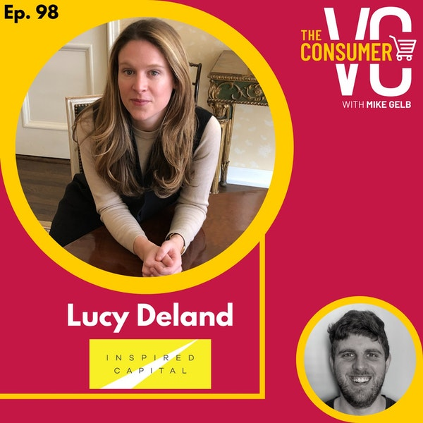 Lucy Deland (Inspired Capital) - Founding Paperless Post, How Design Became Critical To Software, and Why She's A Generalist Investor