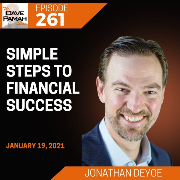 Simple steps to financial success with Jonathan DeYoe
