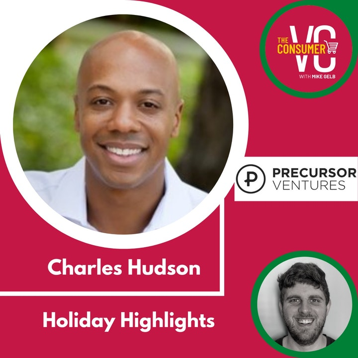 Holiday Highlights: Charles Hudson, Founding Partner Precursor Ventures