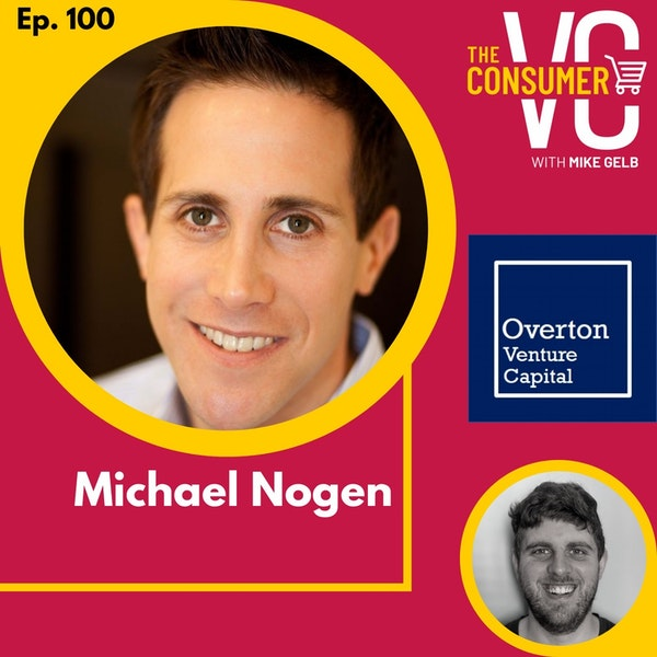 Michael Nogen (Overton VC) - Founding Theality Maternity Wear, Learnings Working at Gap and How He Thinks about Innovation