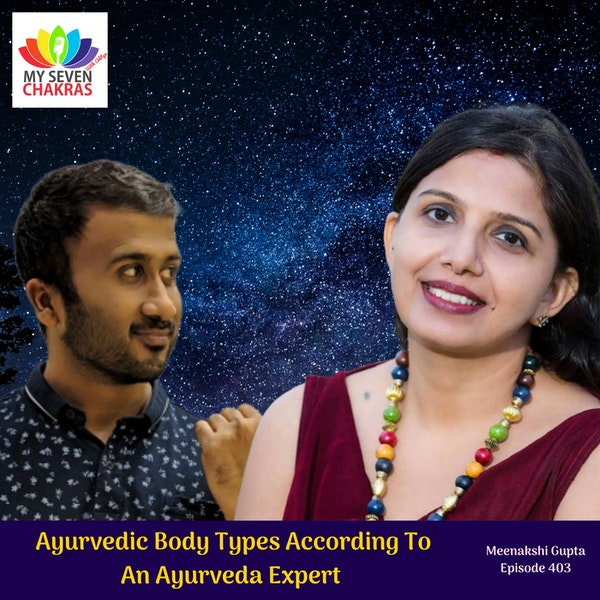Ayurvedic Body Types According To An Ayurveda Expert (Vata, Pitta, Kapha)