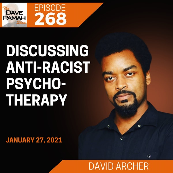 Discussing Anti-Racist Psychotherapy with David Archer