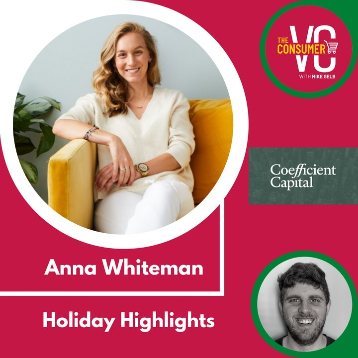 Holiday Highlights: Anna Whiteman, Vice President at Coefficient Capital