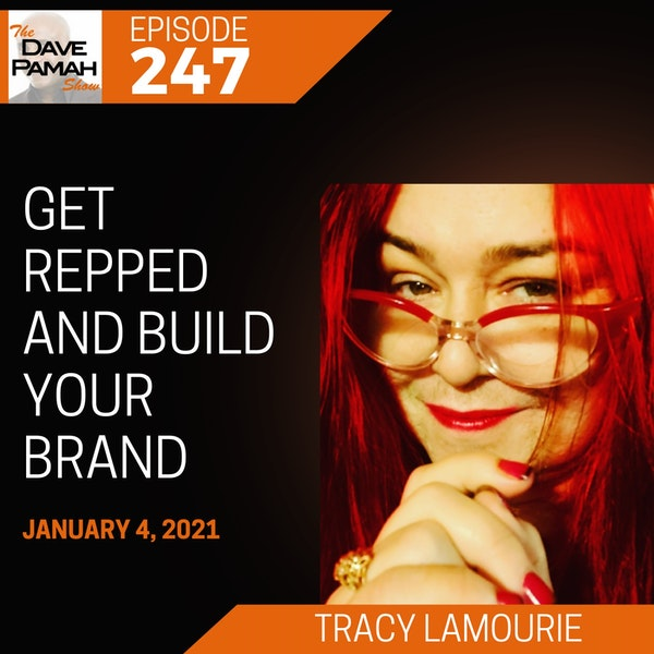 Get Repped and Build Your Brand with Tracy Lamourie