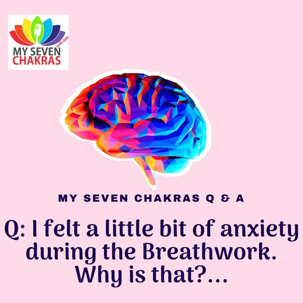 Q & A: I Felt A Little Bit Of Anxiety During The Breathwork. Why Is That?.. Image