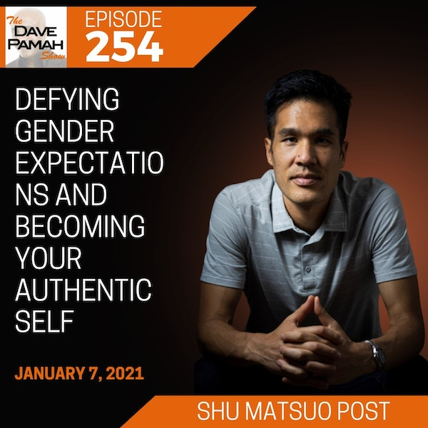 Defying gender expectations and becoming your authentic self with Shu Matsuo Post
