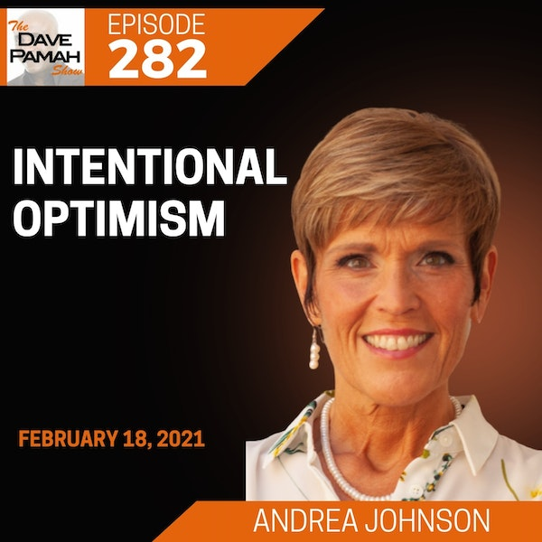 Intentional Optimism with Andrea Johnson