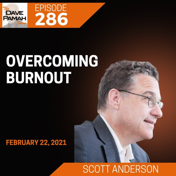 Overcoming Burnout with Scott Anderson