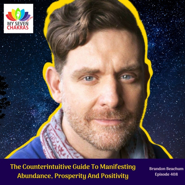 The Counterintuitive Guide To Manifesting Abundance, Prosperity And Positivity Image