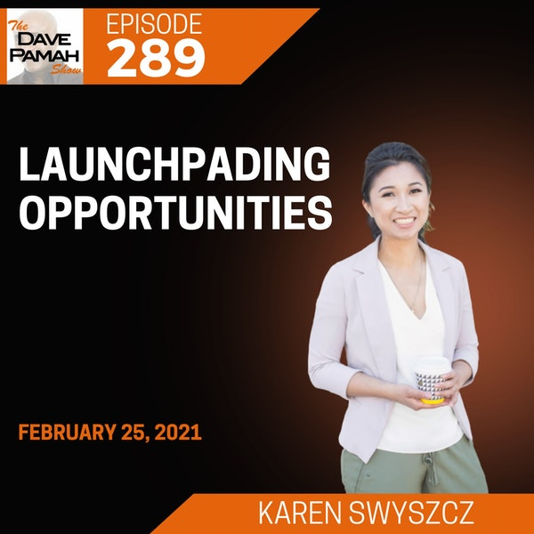 Launchpading opportunities with Karen Swyszcz