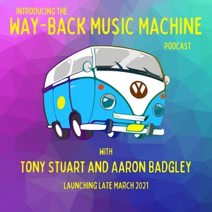 Introducing The Way-Back Music Machine Podcast
