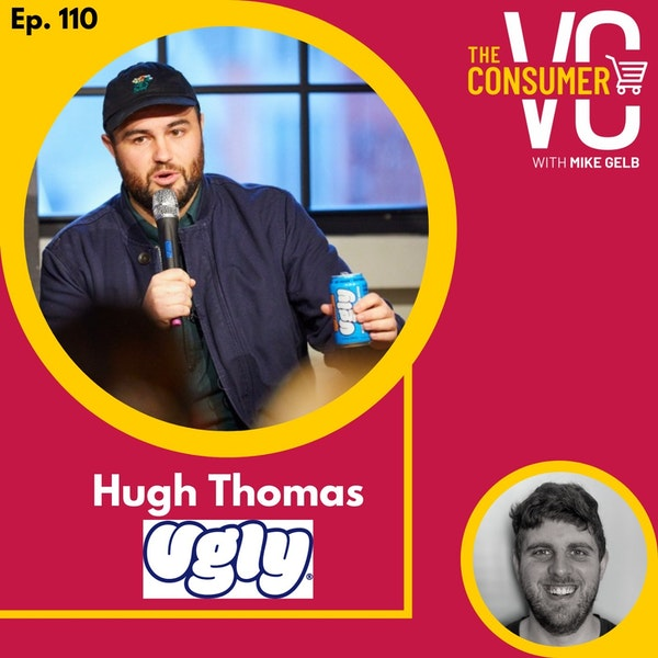 Hugh Thomas (Ugly) - The Opportunity He Saw With Sparkling Water, Why He Started OmniChannel, and Approach to Overseas Expansion