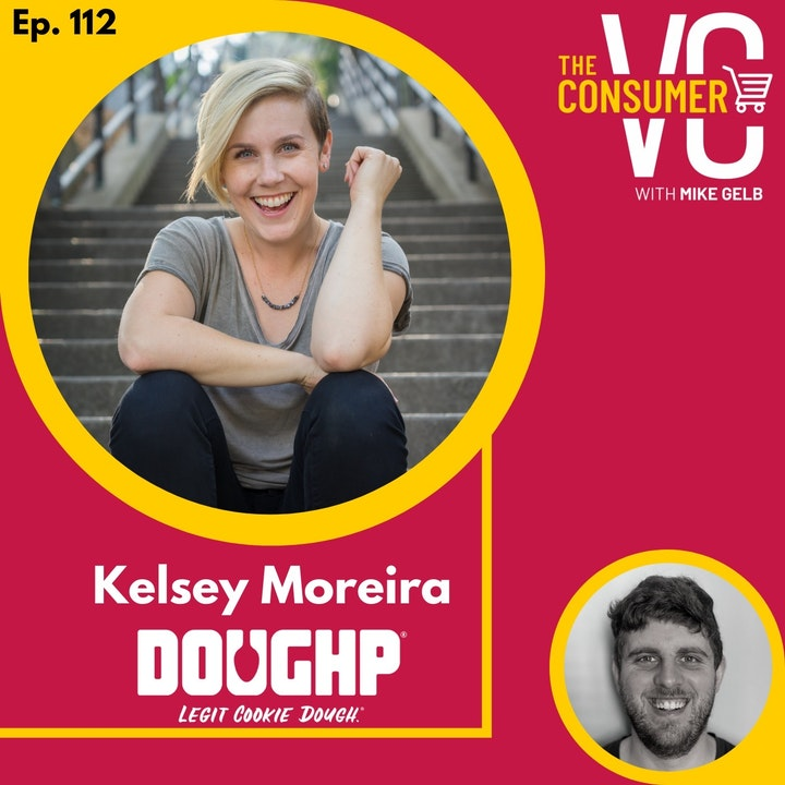 Kelsey Moreira (Doughp) - Leaving Tech to Start a Cookie Dough Company, Growth of Ecommerce During COVID, and Her Appearance on Shark Tank