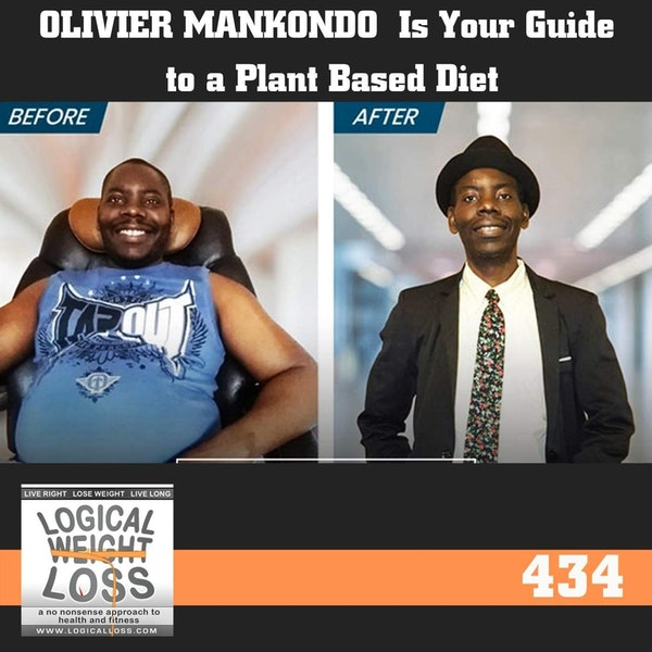 Oliver Mankondo  Is Your Guide to a Plant Based Diet